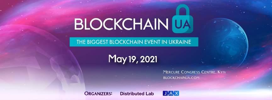BlockchainUA - крупнейшая блокчейн конференция